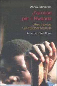 André Sibomana, J'accuse per il Rwanda, Ega, Torino, 2000