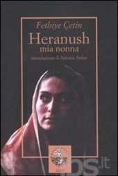 Fethiye Çetin, Mia nonna Heranush, Alet, Padova 2007