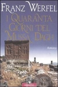 Franz Werfel, I quaranta giorni del Mussa Dagh, Corbaccio, Milano, 2000