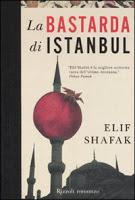 La bastarda di Istanbul di Elif Shafak