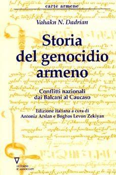 V. Dadrian, Storia del genocidio armeno, Guerini 2003