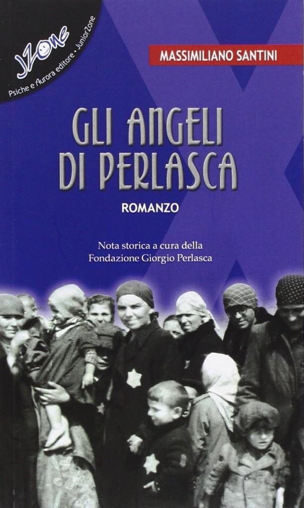 Massimiliano Santini, Gli angeli di Perlasca, Psiche e Aurora editore