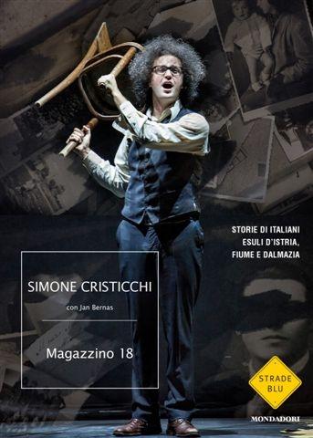 Simone Cristicchi, Magazzino 18, Mondadori