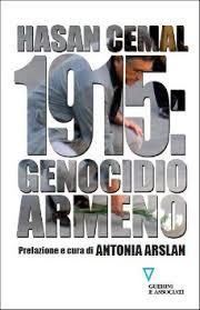 Hasan Cemal 1915 genocidio Armeno Guerini associati 2015