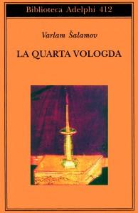 Varlam Shalamov, La quarta Vologda, Adelphi, Milano, 2001 (2)
