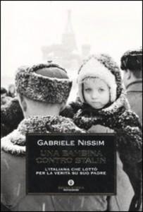 gabriele Nissim, una bambina contro Stalin, Mondadori